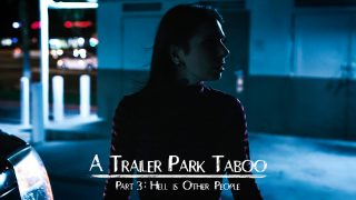 Pure Taboo free porn Trailer Park Taboo – Part 3 with Abella Danger and  Kenzie Reeves