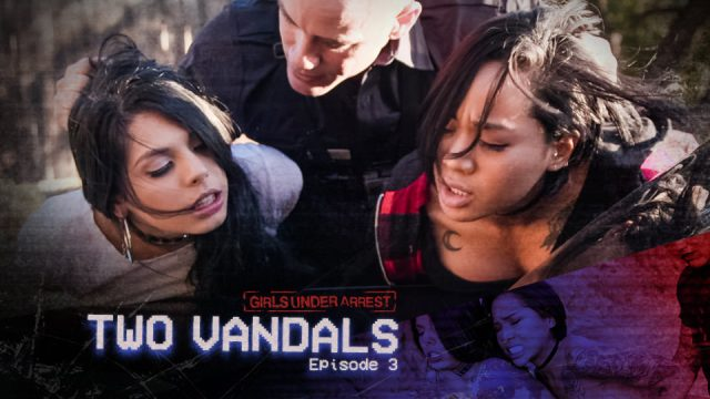 Girls Under Arrest porn Girls Under Arrest | S1 E3 | Two Vandals,